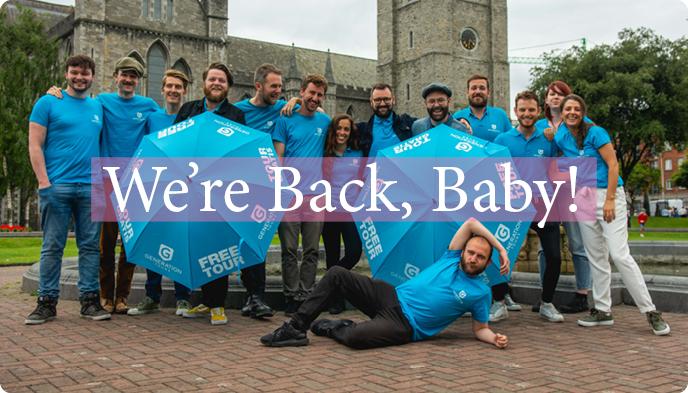 At last, Free Tours return to Dublin!